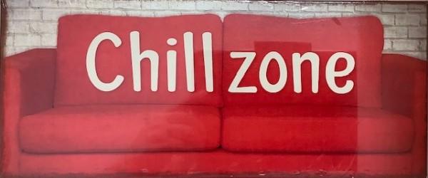 Blechschild - Chillzone